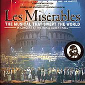 Les Misérables: In Concert at the Royal Albert Hall by Various Artists
