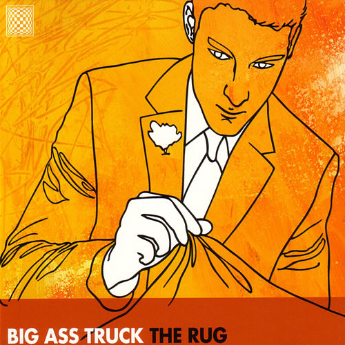 Play & Download The Rug by Big Ass Truck | Napster