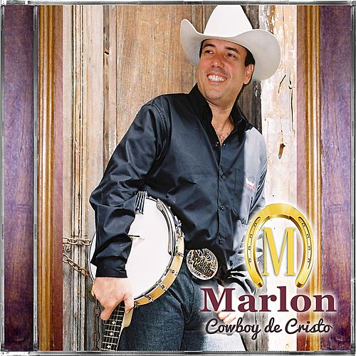 Play & Download Cowboy de Cristo by Marlon | Napster