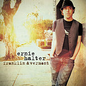Play & Download Franklin & Vermont by Ernie Halter | Napster