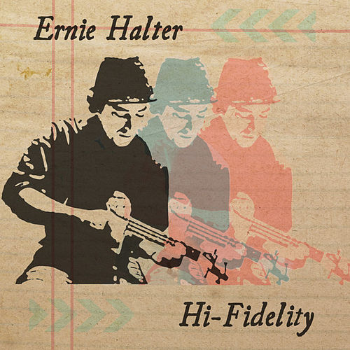 Play & Download Hi Fidelity by Ernie Halter | Napster