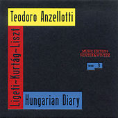 Play & Download Hungarian Diary by Teodoro Anzellotti | Napster