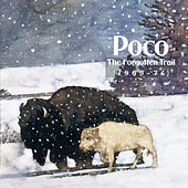 The Forgotten Trail (1969-74) by Poco