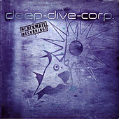 Play & Download Blackmail Recordings by Deep-Dive-Corp | Napster