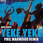 Yeke Yeke (Phil Marwood Remix) by Mory Kante