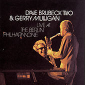 Play & Download Live At The Berlin Philharmonie by Dave Brubeck | Napster