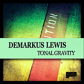 Play & Download Tonal Gravity by Demarkus Lewis | Napster