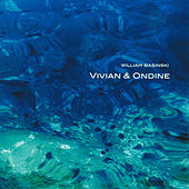 Vivian & Ondine by William Basinski