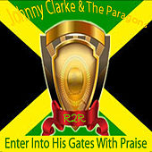 Play & Download Enter Into His Gates With Praise by The Paragons | Napster