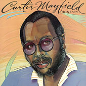 Honesty by Curtis Mayfield