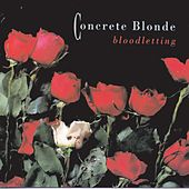 Play & Download Bloodletting by Concrete Blonde | Napster