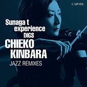 Play & Download Sunaga T Experience Digs Chieko Kinbara: Chieko Kinbara Jazz Remixes by Chieko Kinbara | Napster