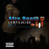 Afro Beats, Vol. 1: Best Collaborations by Various Artists