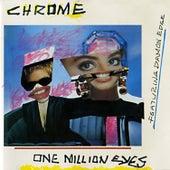 One Million Eyes by Chrome