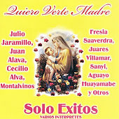 Play & Download Quiero Verte Madre by Various Artists | Napster