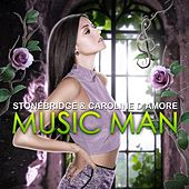 Play & Download Music Man by Stonebridge | Napster