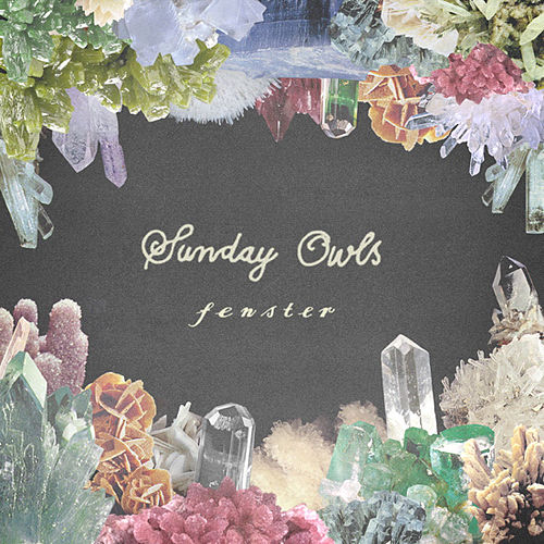 Play & Download Sunday Owls by Fenster | Napster