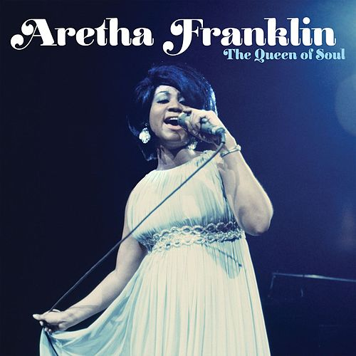 Play & Download The Queen Of Soul by Aretha Franklin | Napster