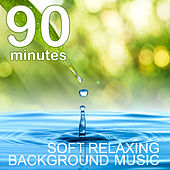 Play & Download 90 Minutes of Soft Relaxing Background Music by Yoga Sound | Napster