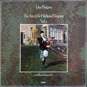 Play & Download The Art of the Highland Bagpipe Vol 2 Inc Piobaireachd by John Burgess | Napster