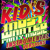 Kid's Most Wanted Party Music Instrumental Versions by Yes Kids