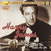 You Turned the Tables on Me by Harry James