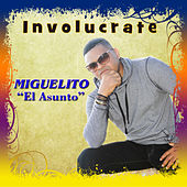 Play & Download Involucrate by Miguelito | Napster