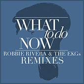 Play & Download What to Do Now by Ivan Robles | Napster