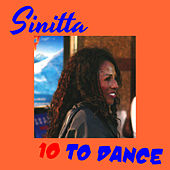 Play & Download 10 to Dance by Sinitta | Napster