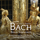 Play & Download C.P.E. Bach: Berlin Symphonies by Kammerorchester Carl Philipp Emanuel Bach Klaus Kirbach | Napster