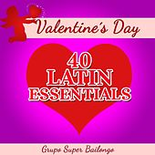 Play & Download Valentine's Day - 40 Latin Essentials by Various Artists | Napster