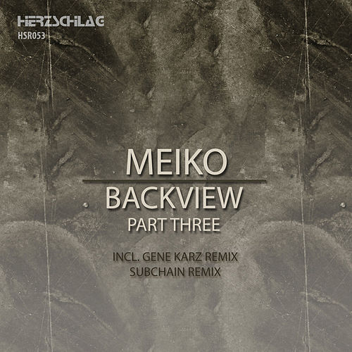 Play & Download Backview, Pt. 3 by Meiko | Napster