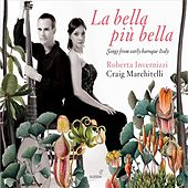La bella più bella: Songs from Early Baroque Italy von Various Artists
