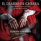 Play & Download Il Diario di Chiara: Music from La Pietà in Venice in the 18th century by Various Artists | Napster