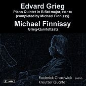 Play & Download Grieg: Piano Quintet in B Flat Major, EG. 118 - Finnissy: Grieg-Quintettsatz by Roderick Chadwick | Napster