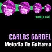 Play & Download Melodia De Guitarra - Tango by Carlos Gardel | Napster