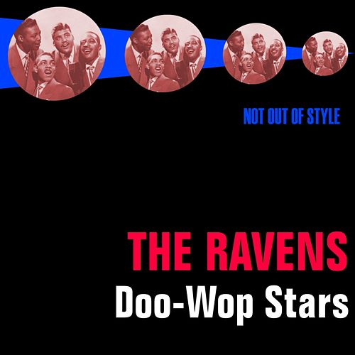 Doo-Wop Stars by The Ravens