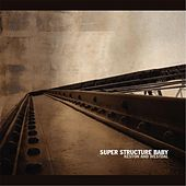 Super Structure Baby [reissue] by Keston And Westdal