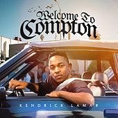 Welcome to Compton de Kendrick Lamar