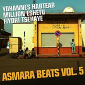 Asmara Beats, Vol. 5 (Eritrean Music) by Various Artists