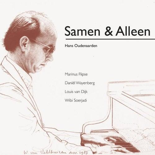 Play & Download Samen & Alleen by Hans Oudenaarden | Napster