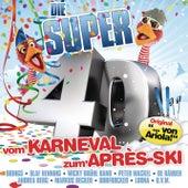 Die Super 40 - Vom Karneval zum Après-Ski  (...von Ariola) von Various Artists