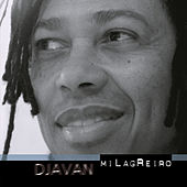 Play & Download Milagreiro by Djavan | Napster