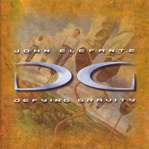 Play & Download Defying Gravity by John Elefante | Napster