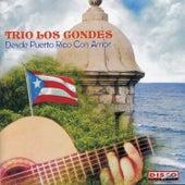 Desde Puerto Rico Con Amor by Trío Los Condes