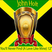 Play & Download You'll Never Find (A Love Like Mine) 12