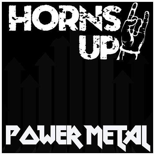 Horns Up! Power Metal by Various Artists
