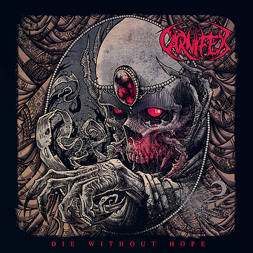 Play & Download Die Without Hope by Carnifex | Napster