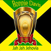 Play & Download Jah Jah Jehovia by Ronnie Davis   Napster