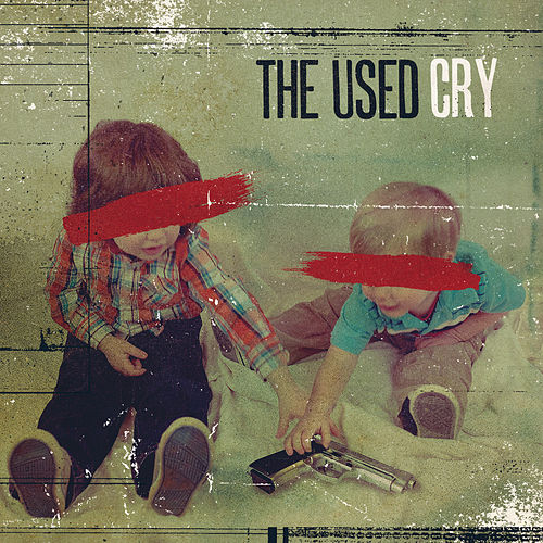 Play & Download Cry - Single by The Used | Napster